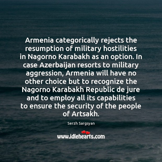 Image, Armenia categorically rejects the resumption of military hostilities in Nagorno Karabakh as