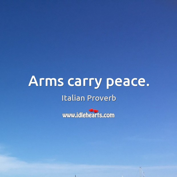 Image, Arms carry peace.