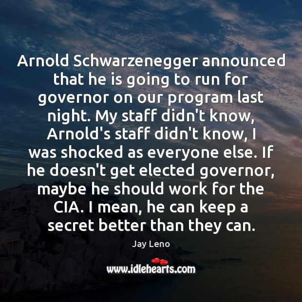 Image, Arnold Schwarzenegger announced that he is going to run for governor on