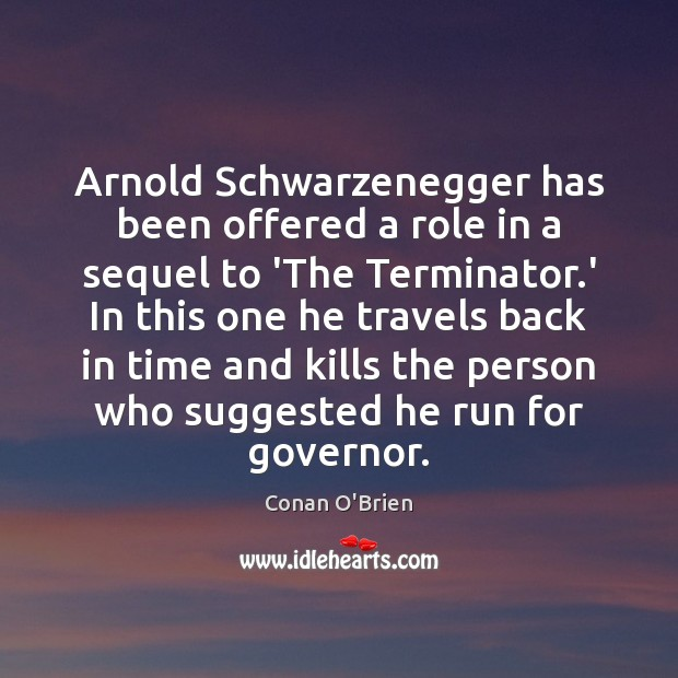 Image, Arnold Schwarzenegger has been offered a role in a sequel to 'The
