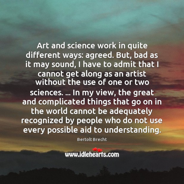 Art and science work in quite different ways: agreed. But, bad as Image