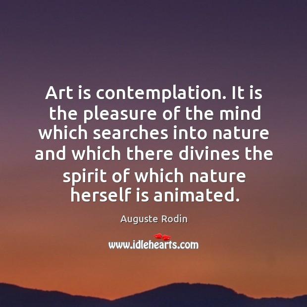 Art is contemplation. Image