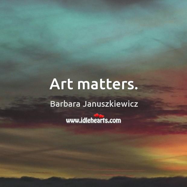 Image, Art matters.