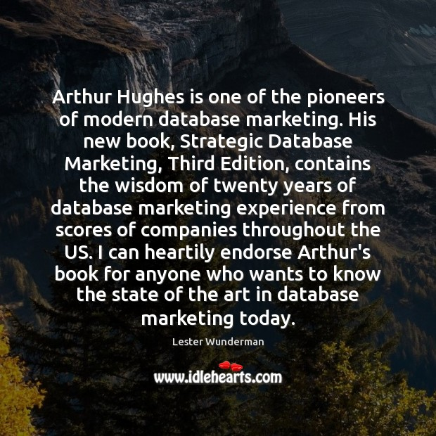 Image, Arthur Hughes is one of the pioneers of modern database marketing. His