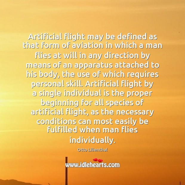 Image, Artificial flight may be defined as that form of aviation in which