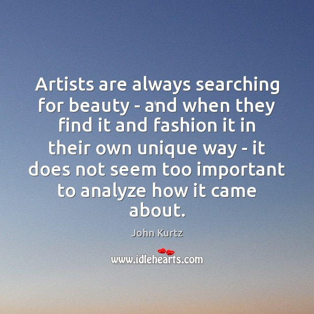 Image, Artists are always searching for beauty – and when they find it