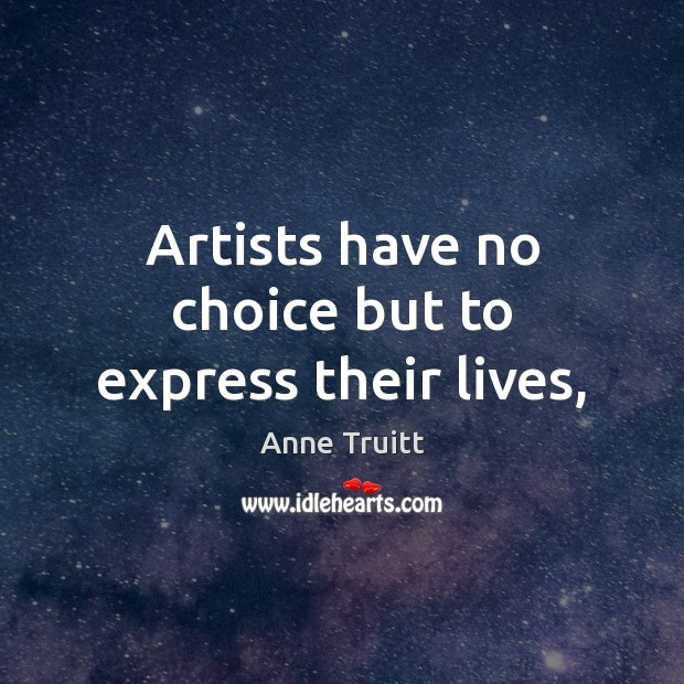 Artists have no choice but to express their lives, Image