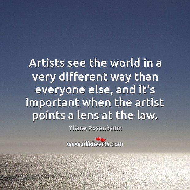 Artists see the world in a very different way than everyone else, Image