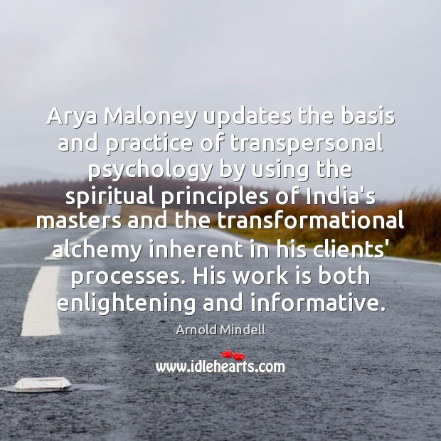 Image, Arya Maloney updates the basis and practice of transpersonal psychology by using