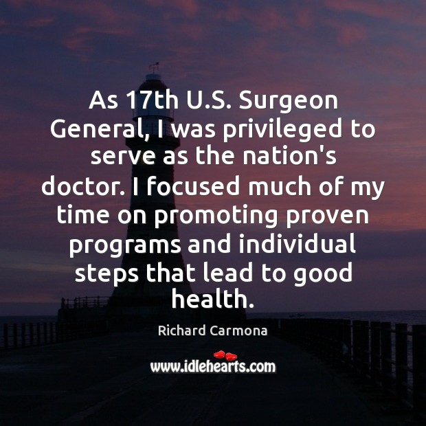 As 17th U.S. Surgeon General, I was privileged to serve as Image