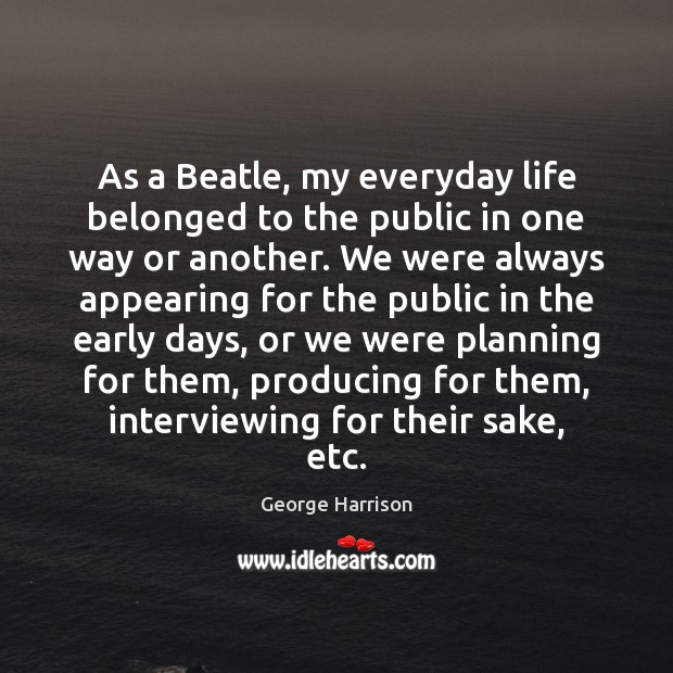 As a Beatle, my everyday life belonged to the public in one Image