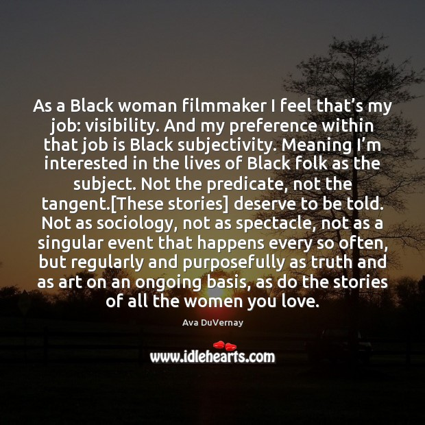 Image, As a Black woman filmmaker I feel that's my job: visibility.