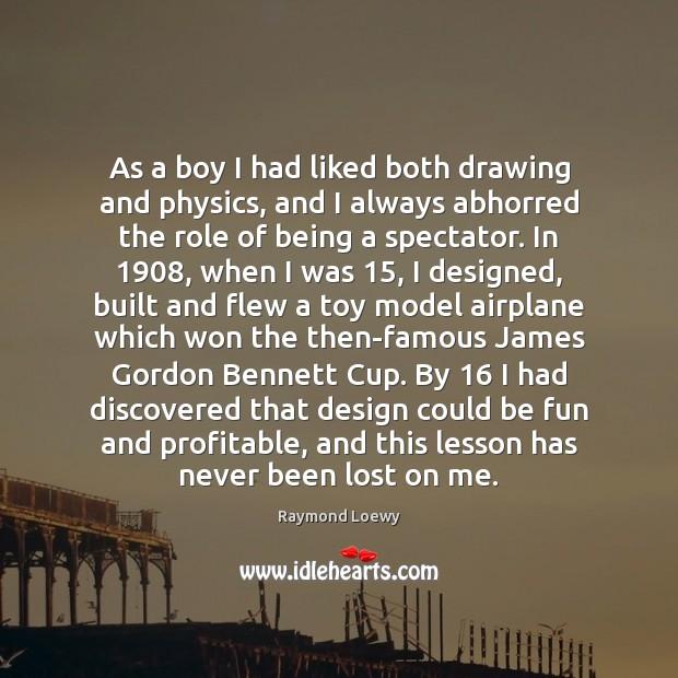 Image, As a boy I had liked both drawing and physics, and I