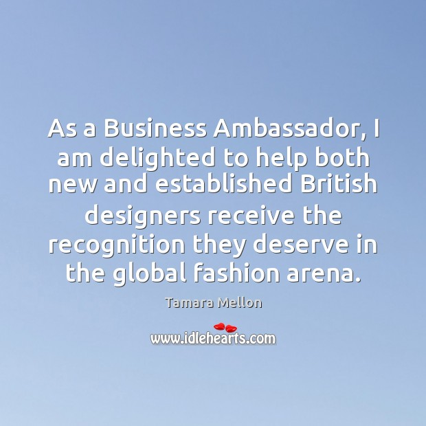 As a Business Ambassador, I am delighted to help both new and Image