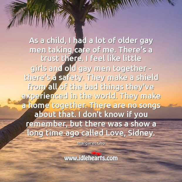 As a child, I had a lot of older gay men taking Image