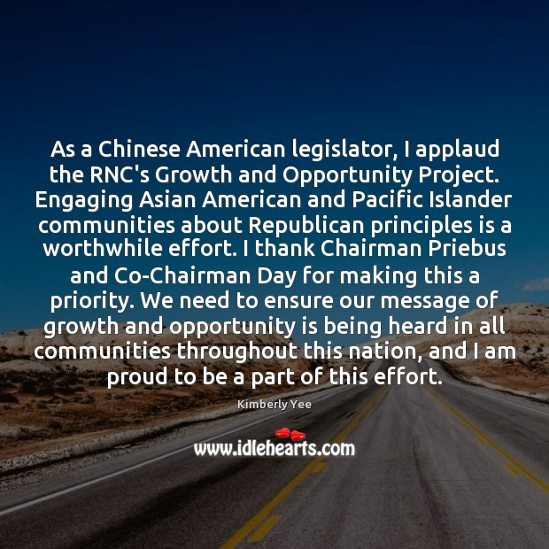 As a Chinese American legislator, I applaud the RNC's Growth and Opportunity Image