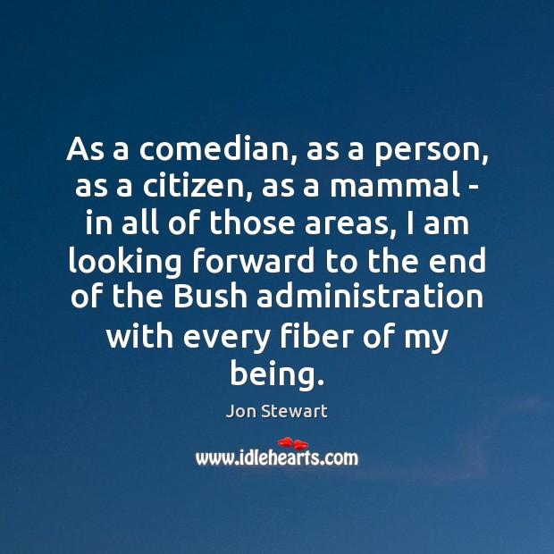 Image, As a comedian, as a person, as a citizen, as a mammal