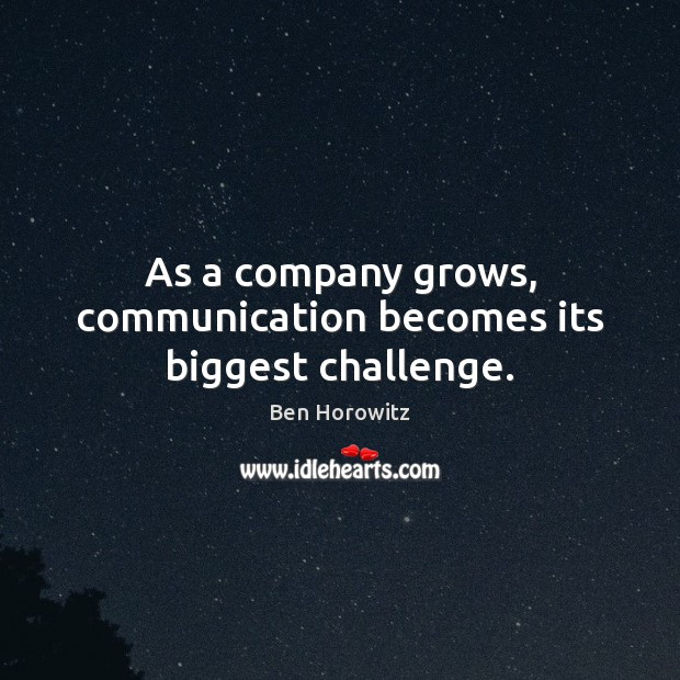 Image, As a company grows, communication becomes its biggest challenge.