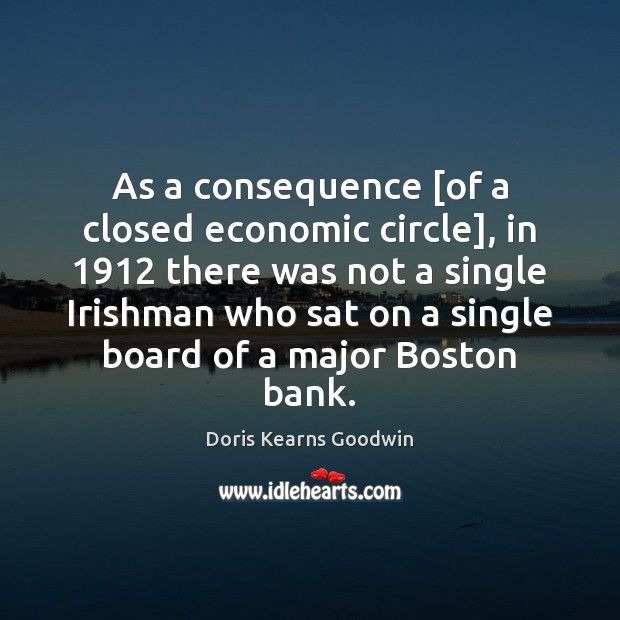 As a consequence [of a closed economic circle], in 1912 there was not Image