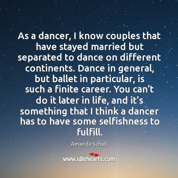 Image, As a dancer, I know couples that have stayed married but separated
