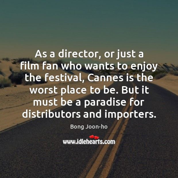 Image, As a director, or just a film fan who wants to enjoy