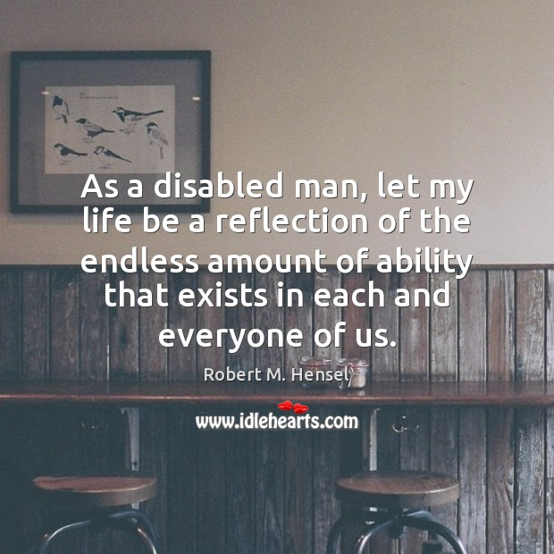 As a disabled man, let my life be a reflection of the Image