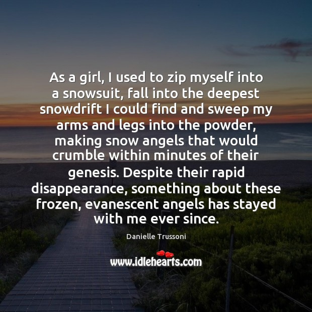 Image, As a girl, I used to zip myself into a snowsuit, fall