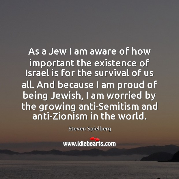 As a Jew I am aware of how important the existence of Image