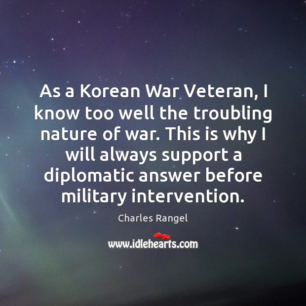 As a Korean War Veteran, I know too well the troubling nature Image