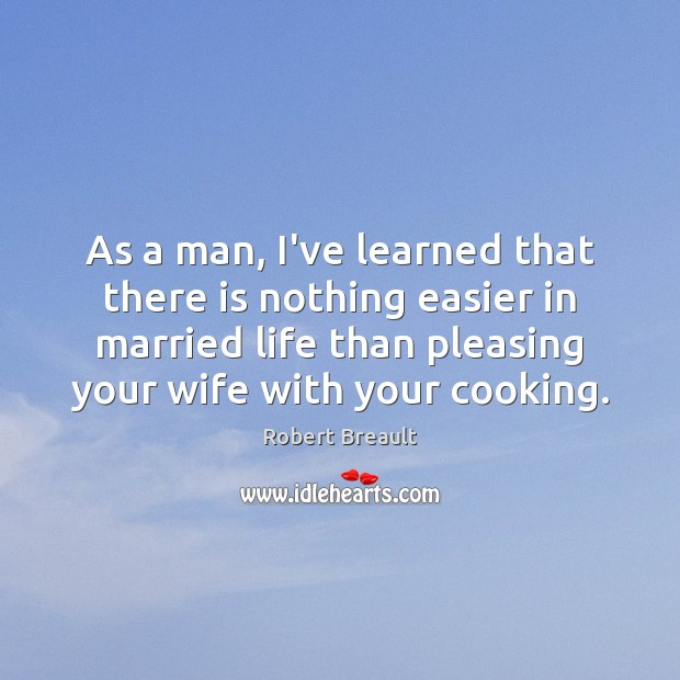 As a man, I've learned that there is nothing easier in married Image