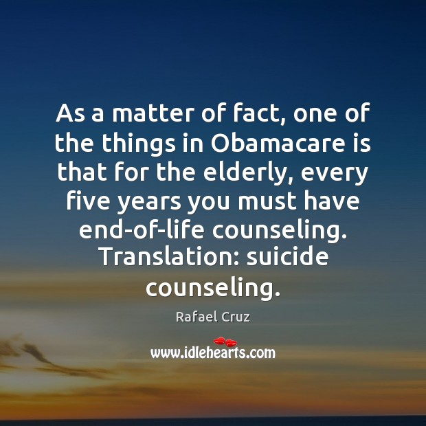 Image, As a matter of fact, one of the things in Obamacare is