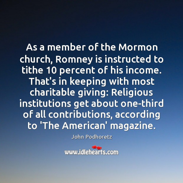 Image, As a member of the Mormon church, Romney is instructed to tithe 10