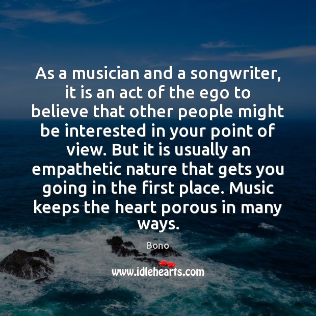 As a musician and a songwriter, it is an act of the Image