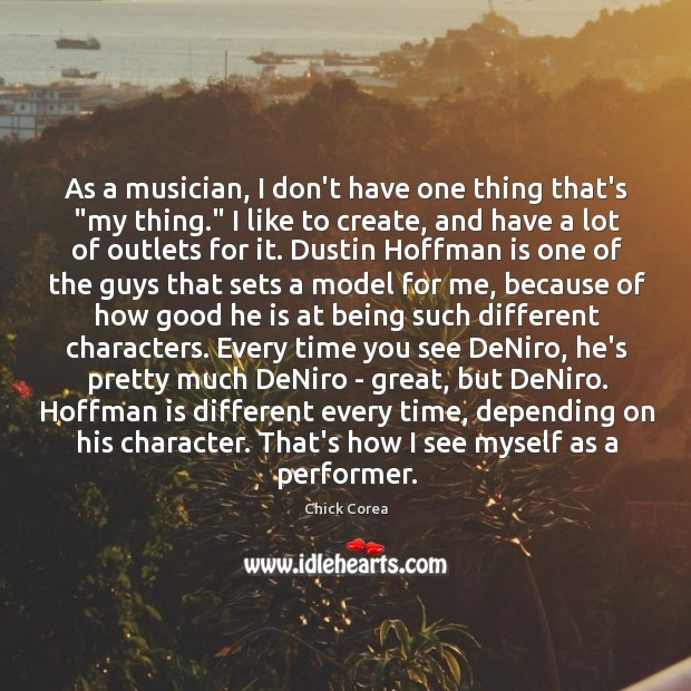 "As a musician, I don't have one thing that's ""my thing."" I Image"