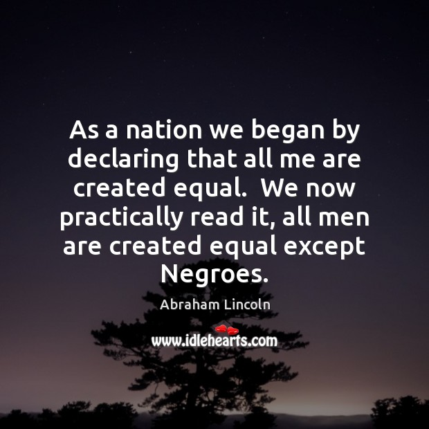 Image, As a nation we began by declaring that all me are created