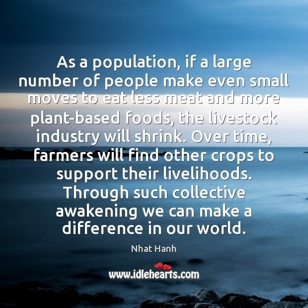 Image, As a population, if a large number of people make even small
