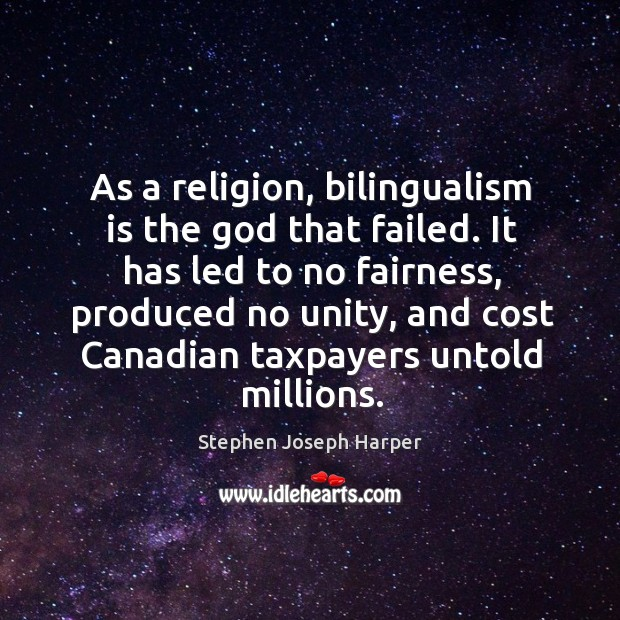 As a religion, bilingualism is the God that failed. Image
