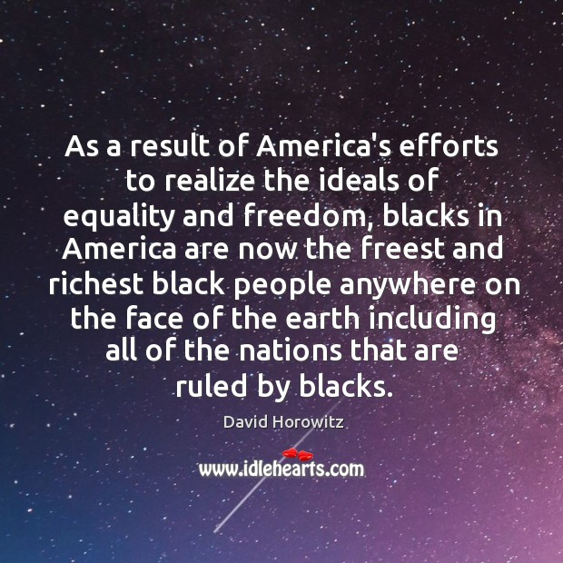 As a result of America's efforts to realize the ideals of equality Image