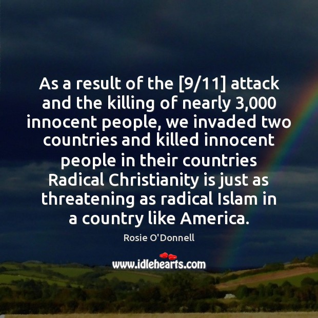 As a result of the [9/11] attack and the killing of nearly 3,000 innocent Image