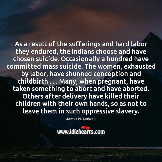 As a result of the sufferings and hard labor they endured, the Image