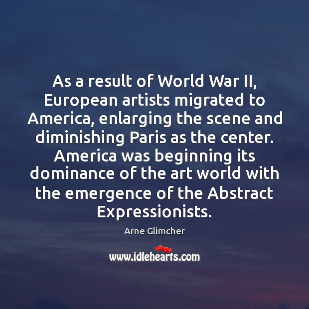 Image, As a result of World War II, European artists migrated to America,