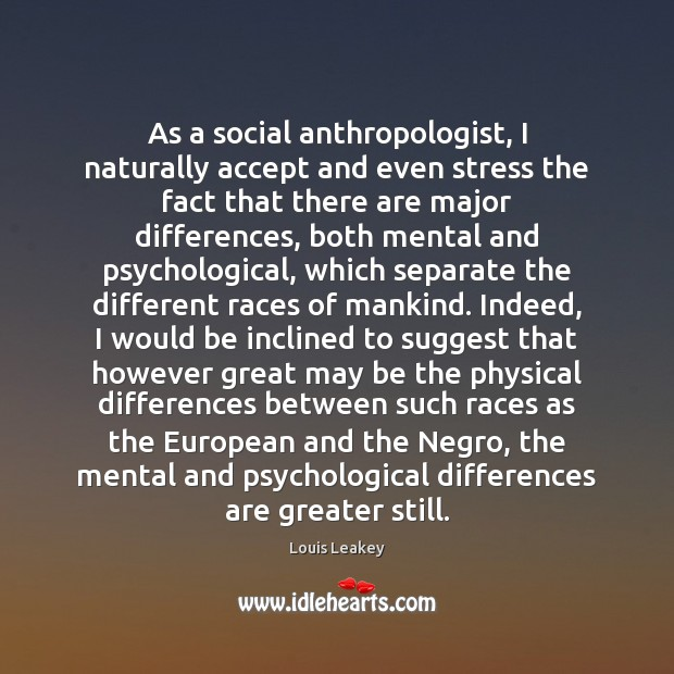 Image, As a social anthropologist, I naturally accept and even stress the fact