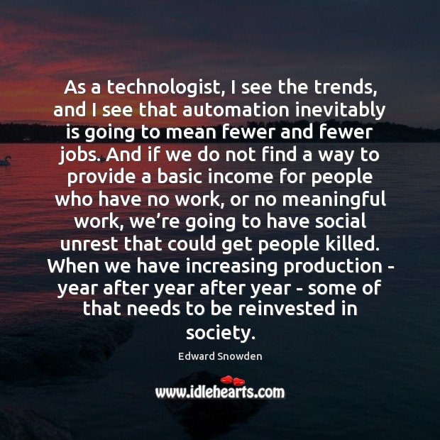 Image, As a technologist, I see the trends, and I see that automation