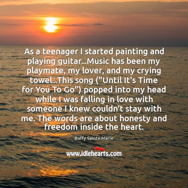 As a teenager I started painting and playing guitar…Music has been Image