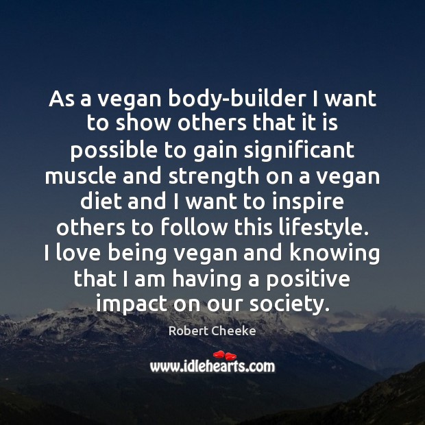 Image, As a vegan body-builder I want to show others that it is