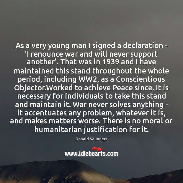 Image, As a very young man I signed a declaration – 'I renounce