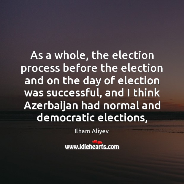 Image, As a whole, the election process before the election and on the