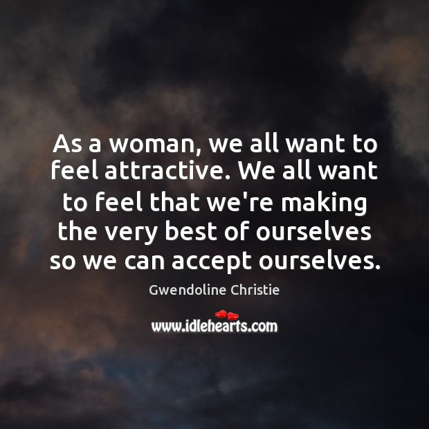 Image, As a woman, we all want to feel attractive. We all want