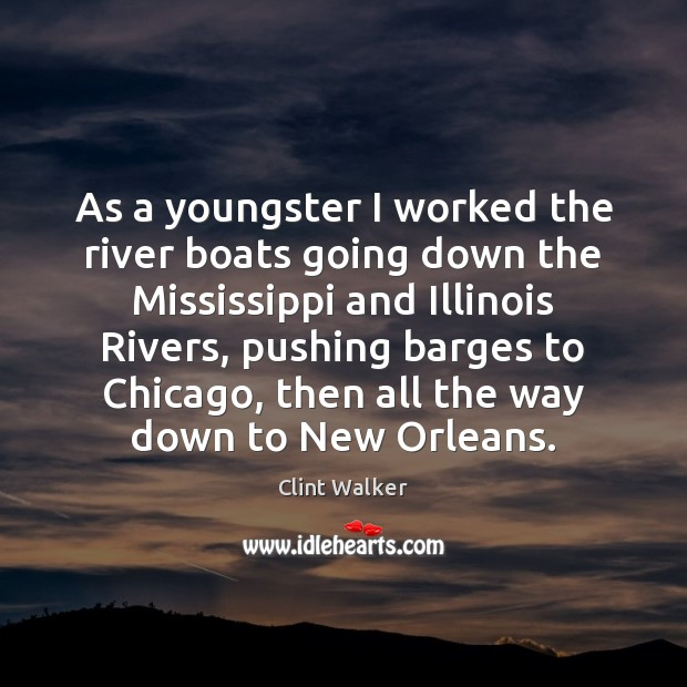 As a youngster I worked the river boats going down the Mississippi Image
