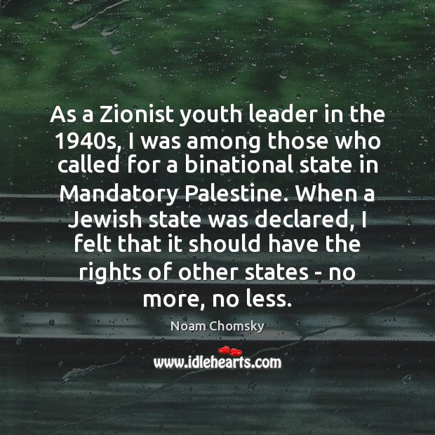 As a Zionist youth leader in the 1940s, I was among those Image
